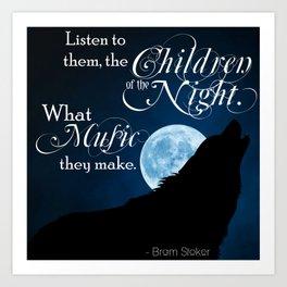 Children of the Night - Bram Stoker quote from Dracula Art Print