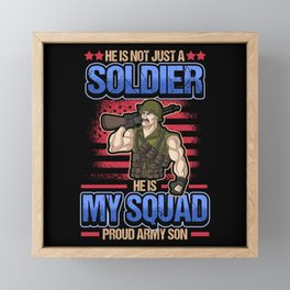 Funny Soldier Military Saying US Soldier Army Framed Mini Art Print