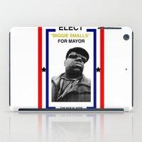 biggie smalls iPad Cases featuring Biggie Smalls for Mayor by tracygrahamcracker