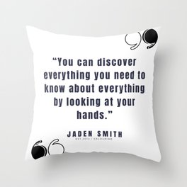 4  |  Jaden Smith Quotes | 190904 Throw Pillow