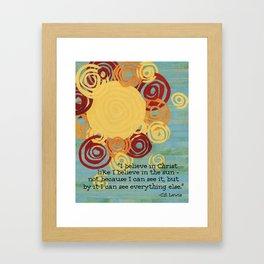I Believe In Christ  Framed Art Print