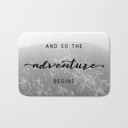 And So The Adventure Begins - Snowy Mountain Bath Mat