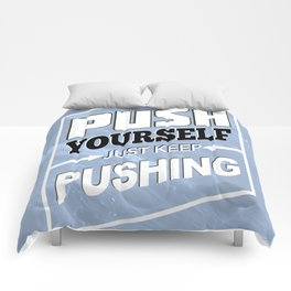 Push Yourself Comforters