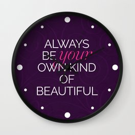 Your Own Kind Of Beautiful Quote Wall Clock