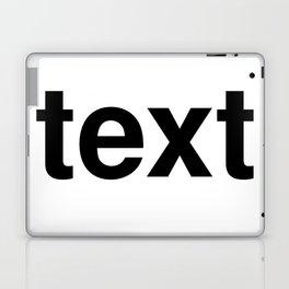 text Laptop & iPad Skin