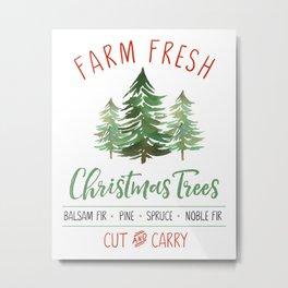Farm Fresh Trees Metal Print