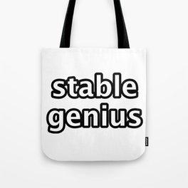 stable genius Tote Bag