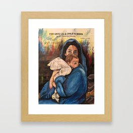 For Unto Us A Child is Born Framed Art Print
