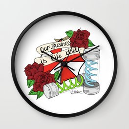 OUR BUSINESS IS LIFE ITSELF Wall Clock