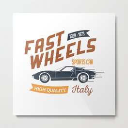 Fast Wheels Metal Print
