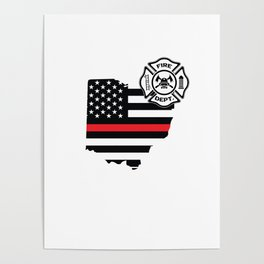 Ohio Firefighter Shield Thin Red Line Flag Poster