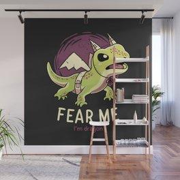 Fear Me Im Dragon // Funny Lizard, Reptile, Motivational Wall Mural