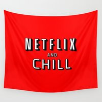 netflix Wall Tapestries featuring NETFLIX AND CHILL by I Love Decor