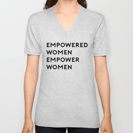 EMPOWERED WOMEN EMPOWER WOMEN Unisex V-Neck