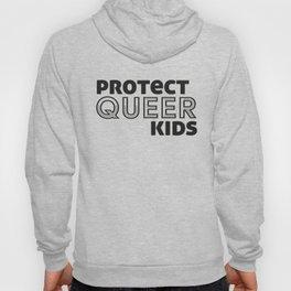 protect queer kids Hoody