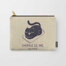 impress me Carry-All Pouch