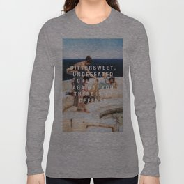 bittersweet, undefeated  Long Sleeve T-shirt