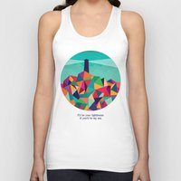 sayings Tank Tops featuring I'll be your lighthouse if you'll be my sea by Picomodi