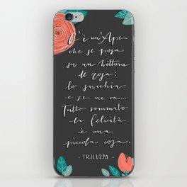 La Felicità - Trilussa iPhone Skin