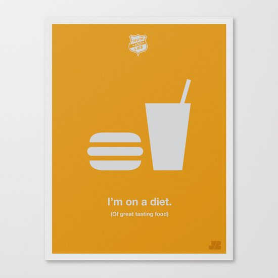 I'm On a Diet Canvas Print