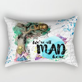 Alice in Wonderland - We're All Mad Here Rectangular Pillow