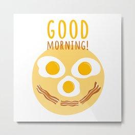Good morning print Metal Print