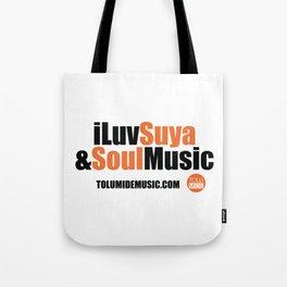 iLuv Suya & Soul Music - TolumiDE Tote Bag