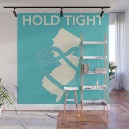 Hold Tight NJ Wall Mural