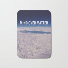 Mind over matter Bath Mat