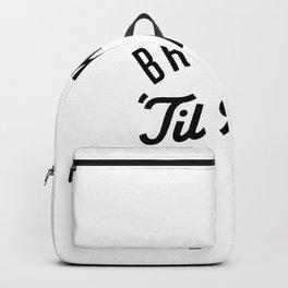 Brooklyn 'Till I Die Backpack