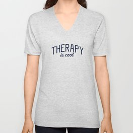 Therapy is Cool - for Mental Health Awareness Unisex V-Neck