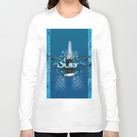 surfing Long Sleeve T-shirts featuring Surfing by nicky2342