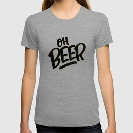 Oh... BEER T-shirt