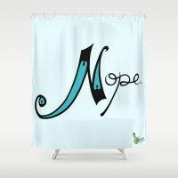 nope Shower Curtains featuring Nope by Gellygen Creative