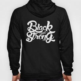 BLACK & STRONG Hoody