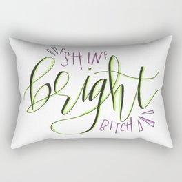 Shine Bright Bitch Rectangular Pillow