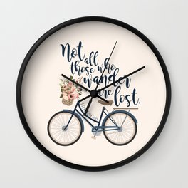 Not all those who wander are lost. J.R.R. Tolkien. Wall Clock