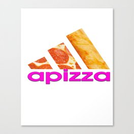 apizza funny pizza work out shit Canvas Print