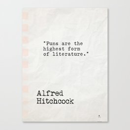 Alfred Hitchcock quote Canvas Print