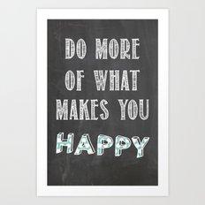 Quote, inspiration chalk board  Art Print