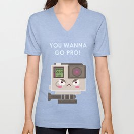 Oh, you wanna GO! Unisex V-Neck