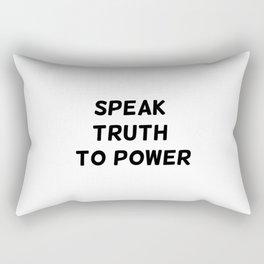 Speak Truth To Power Rectangular Pillow