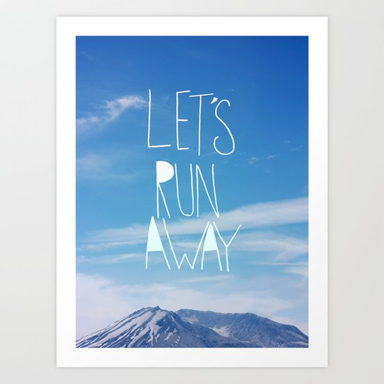 Let's Run Away: Mount Rainier Art Print