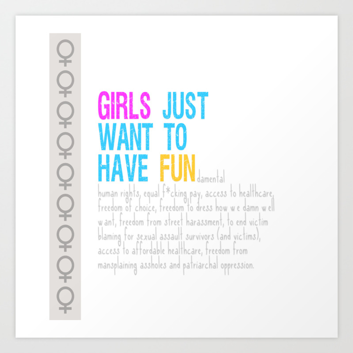 Girls Just Want To girls just want to have fundamental rights art print by lieslmarelli