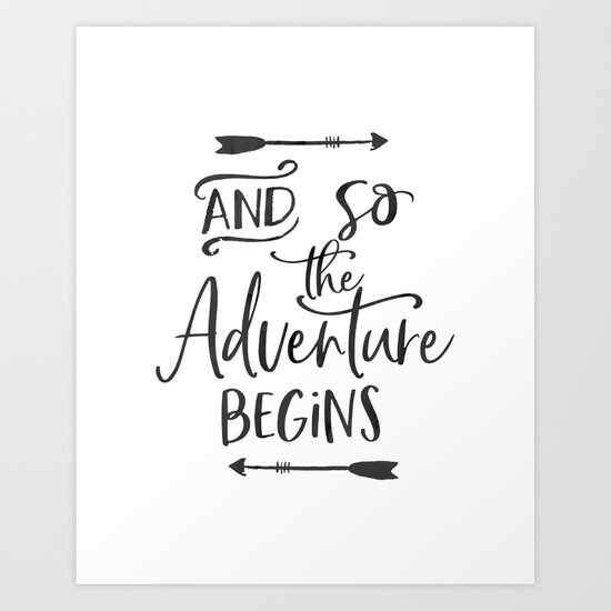 Motivational Hand Lettered Quotesvg Cuttable Vector And So The Adventure Begins Svg Vector File Art Print By Tomoogorelica Society6