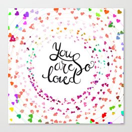 U are loved Canvas Print