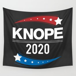 KNOPE FOR PRESIDENT - 2020 Wall Tapestry