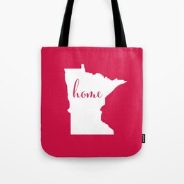 Minnesota is Home - Go Twins - Red Tote Bag