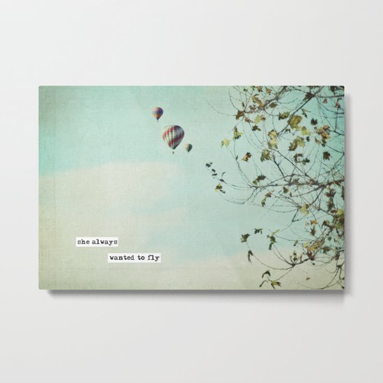 she always  wanted to fly Metal Print