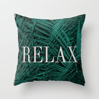 relax Throw Pillows featuring RELAX by sincerelykarissa